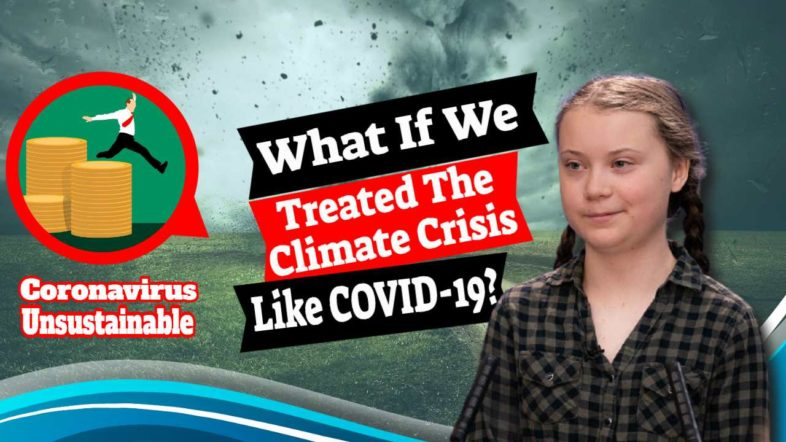"Featured image text: ""What if we treated the climate crisis like coronavirus?"""