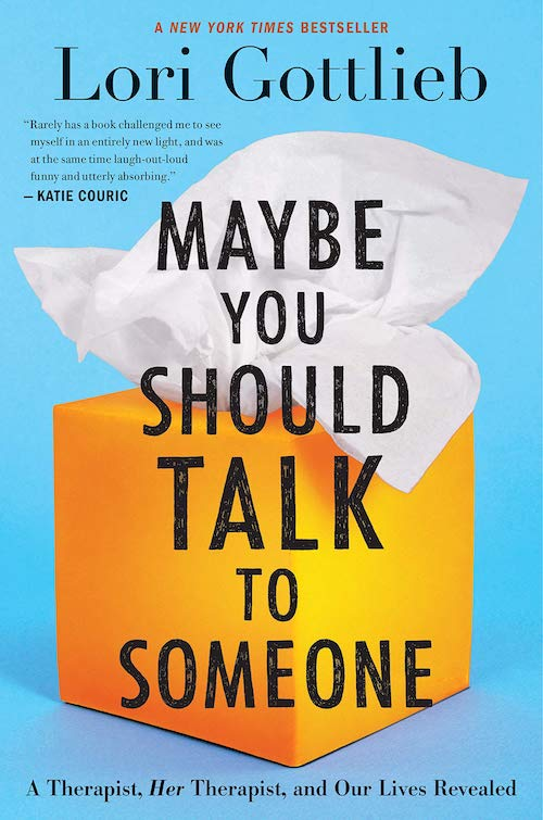"Cover of the ""Books to Read"" book: Maybe You Should Talk to Someone."