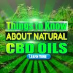 "Featured image text: ""Things to know about natural CBD Oils""."